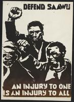 Defend SAAWU : an injury to one is an injury to all