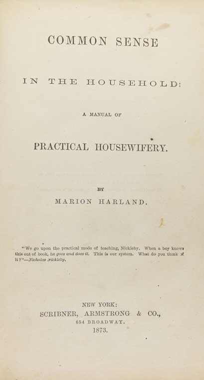 Common sense in the household : a manual of practical housewifery