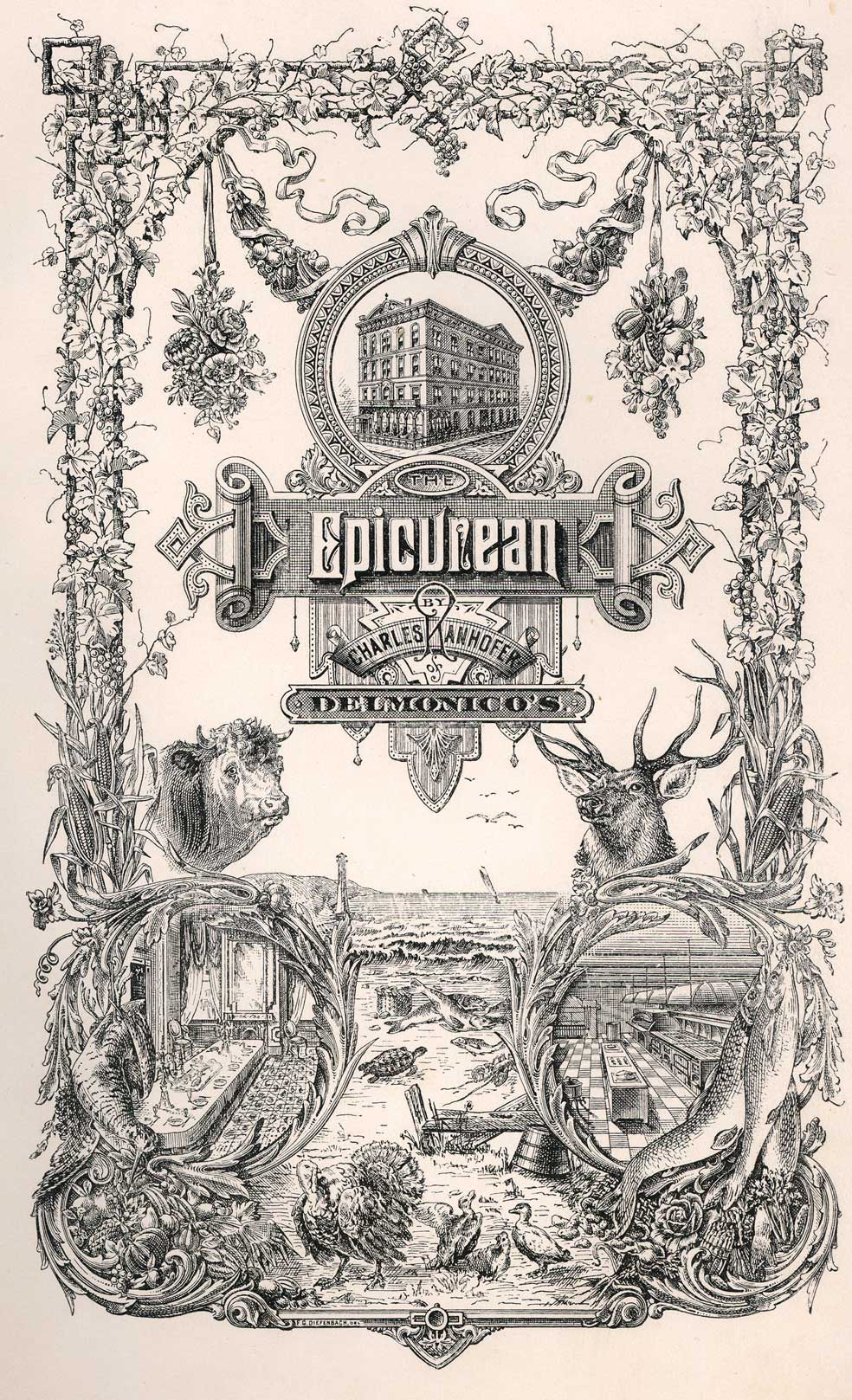 The epicurean : a complete treatise of analytical and practical studies on the culinary art, including table and wine service, how to prepare and cook dishes... etc., and a selection of interesting bills of fare of Delmonico's from 1862 to 1894. Making...