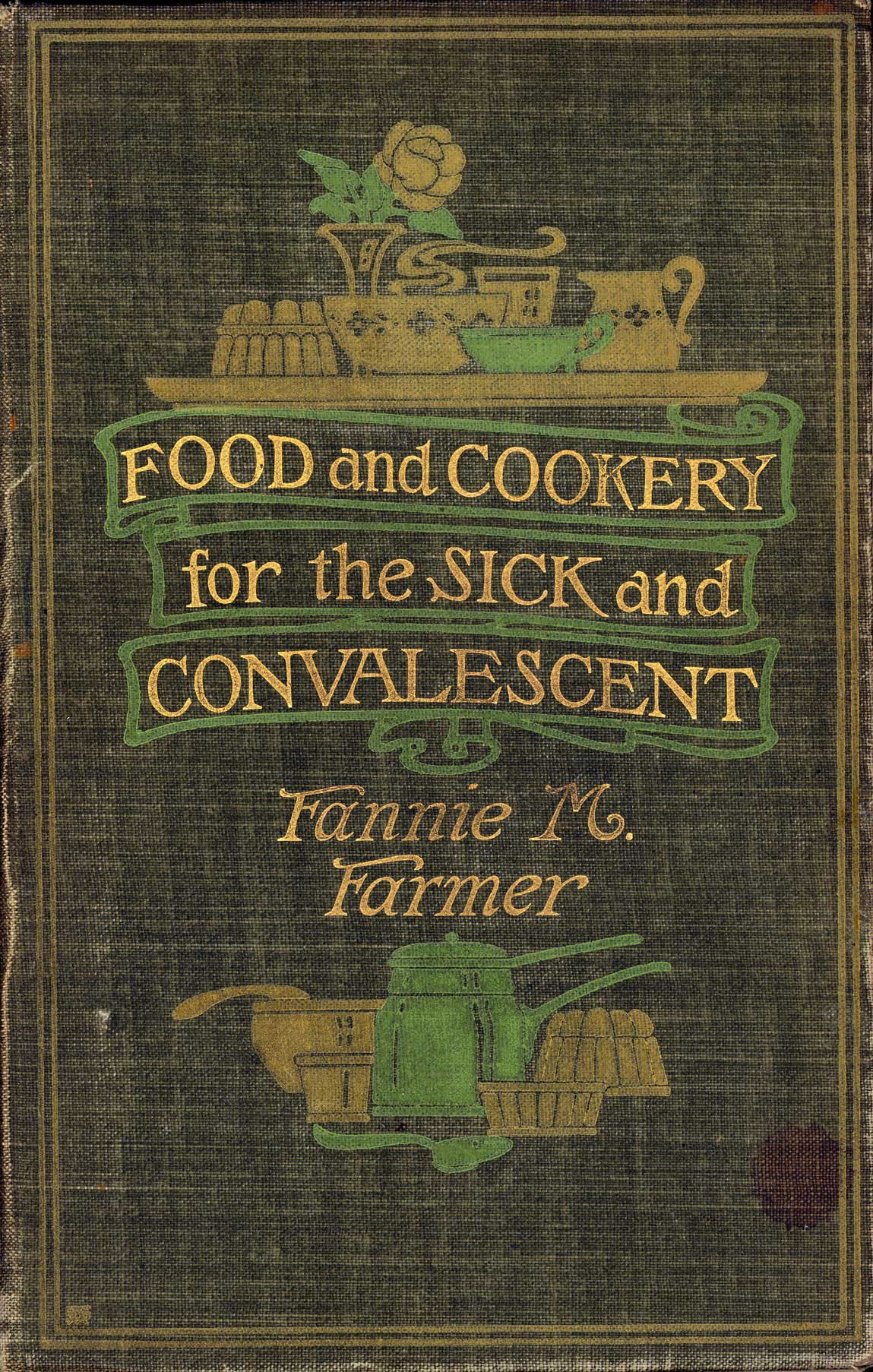 Food and cookery for the sick and convalescent