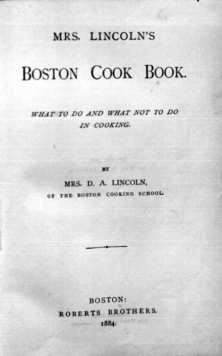 Mrs. Lincoln's Boston cook book : what to do and what not to do in cooking
