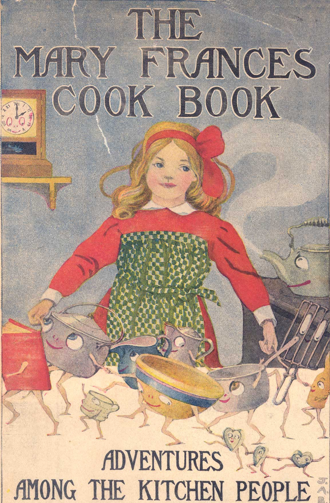 The Mary Frances cook book : or, Adventures among the kitchen people