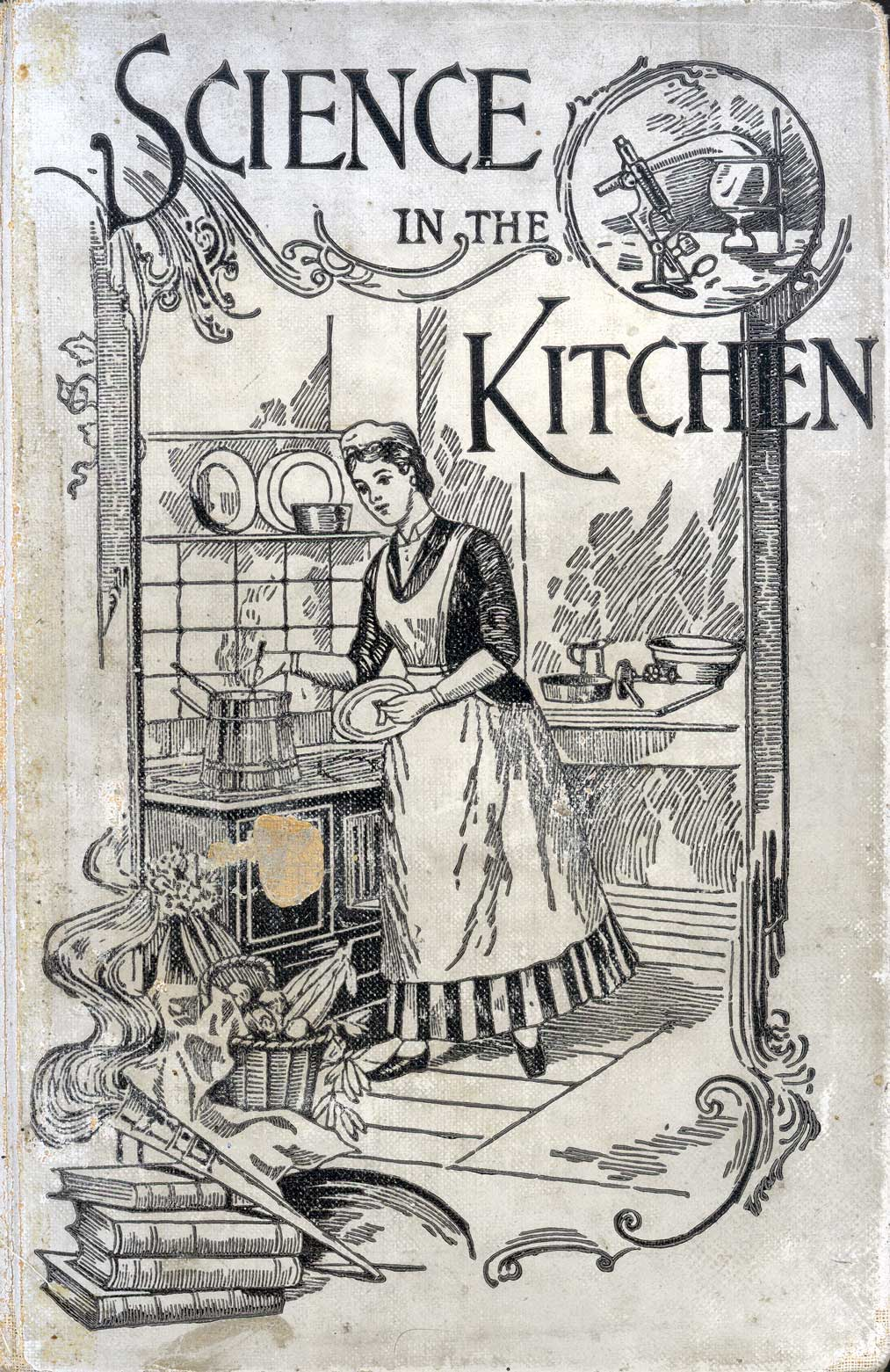Science in the kitchen : a scientific treatise on food substances and their dietetic properties, together with a practical explanation of the principles of healthful cookery, and a large number of original, palatable, and wholesome recipes