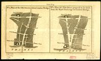 No. 1, plan of the old streets about London Bridge : No. 2, plan of a new street, propos'd to be built from the Royal Exchange to London Bridge