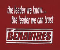 Tony Benavides the leader we know…the leader we can trust t-shirt