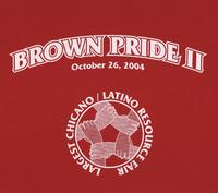 Brown Pride II largest Chicano/Latino resource fair t-shirt