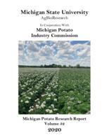 Michigan potato research report. Vol. 52 (2020)