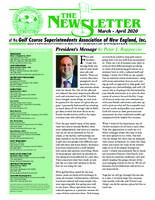 The Newsletter of the Golf Course Superintendents Association of New England, Inc.. (2020 March/April)